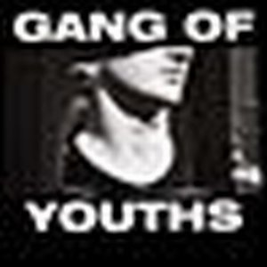 Gang Of Youths (from Australia) ~ TBA ~ TBA