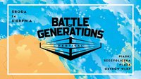 Battle Of Generations 2 bilety