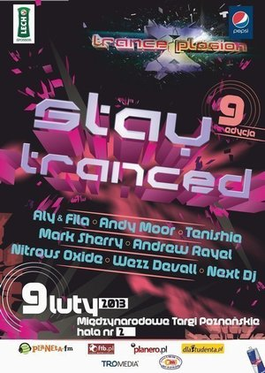 Trance Xplosion 2013 – Stay Tranced!