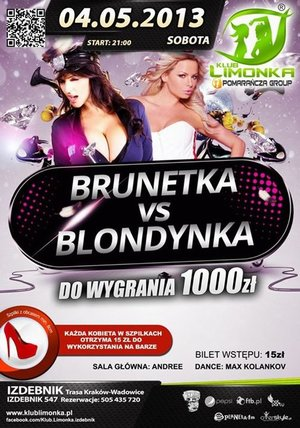 SHOW - Klub Limonka Izdebnik k. Krakowa - WE LOVE HIGH HEELS - BRUNETKA VS BLONDYNKA